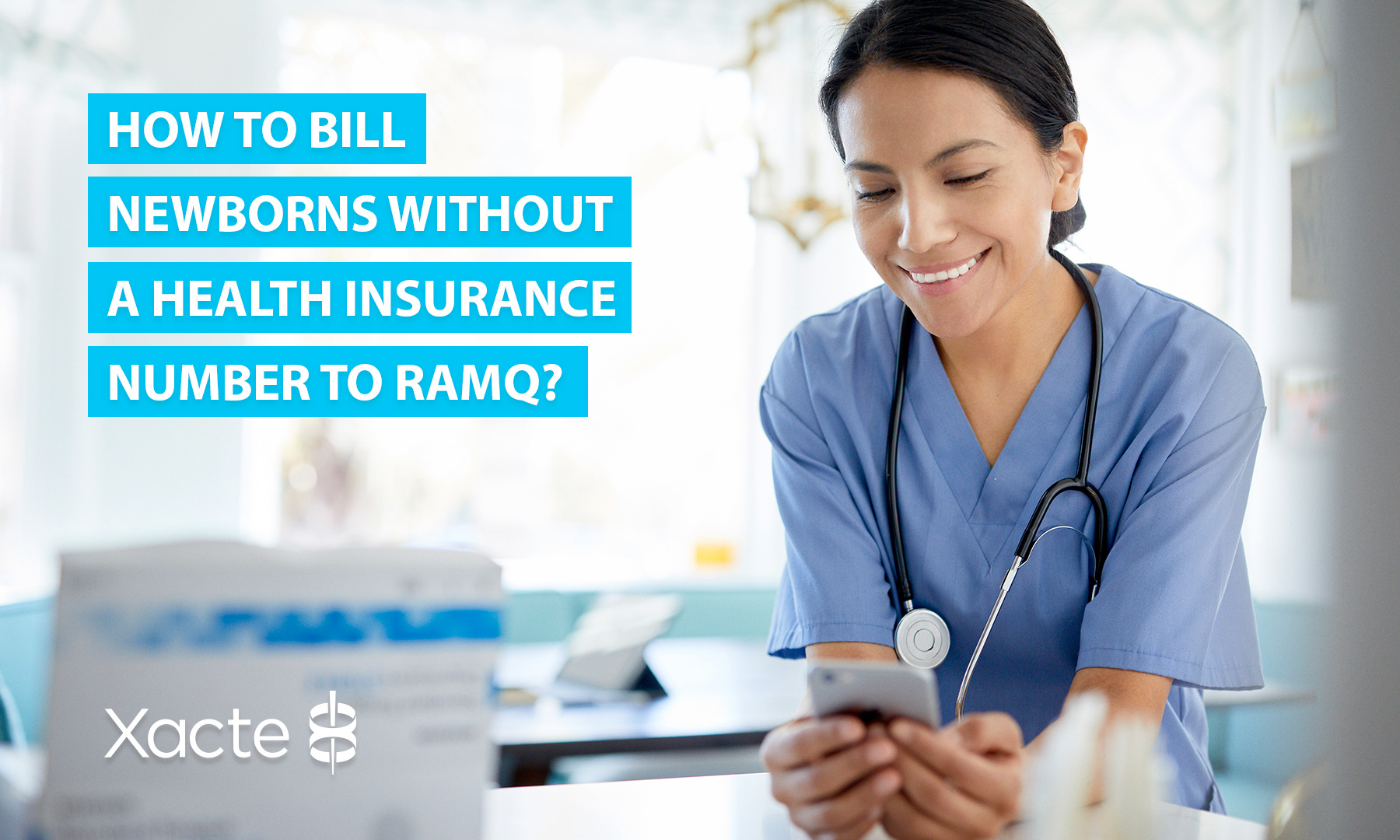 Bill Newborns Without a Health Insurance Number to RAMQ